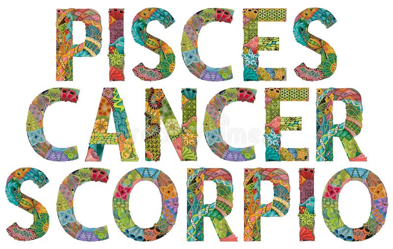 Water Signs Zodiac Pisces, Cancer and Scorpio. Vector zentangle object for decoration. Hand-painted art design. Hand drawn illustration words Pisces, Cancer and stock illustration