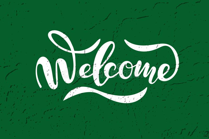 Hand sketched Welcome lettering typography. Drawn art sign. Motivational text. stock illustration