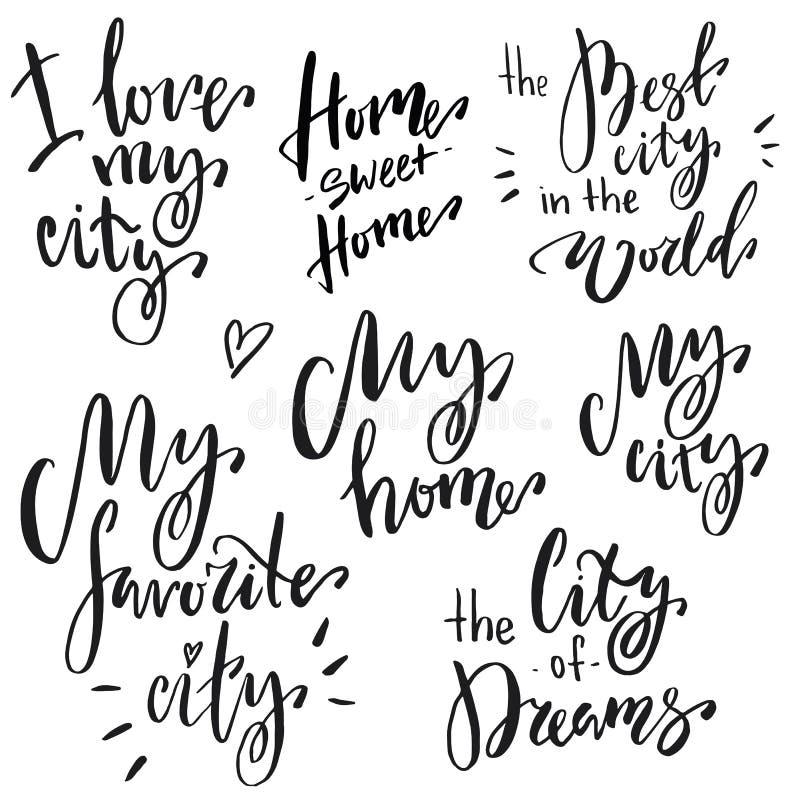 Hand som märker uttrycksuppsättningen: jag älskar min stad, det hem- söta hemmet, den bästa staden i världen, min favorit- stad,  royaltyfri illustrationer