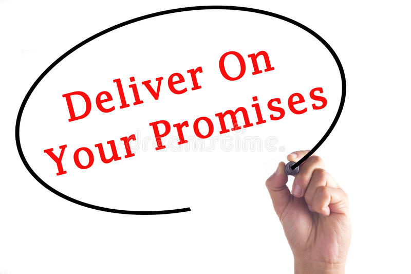 Hand writing Deliver On Your Promises on transparent board royalty free stock images