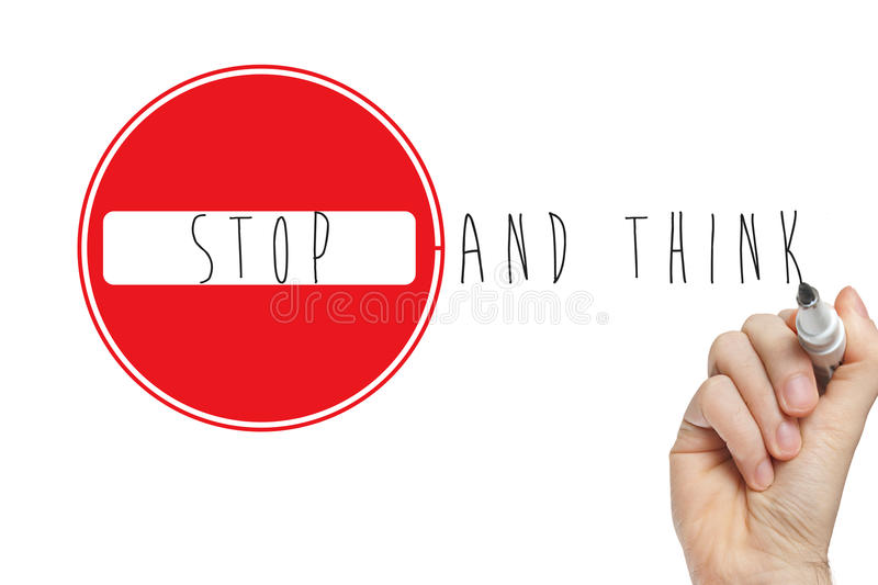 Hand Writing Stop Think Sign Stock Image - Image of ... |Stop Sign Writing
