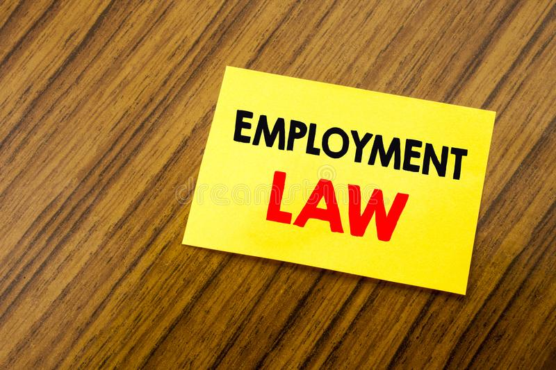 Hand writing text caption inspiration showing Employment Law. Business concept for Employee Legal Justice written on sticky note p stock photos