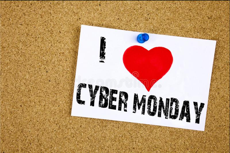 Hand writing text caption inspiration showing I Love Cyber Monday concept meaning Retail Shop Discount Loving written on sticky no. Te, reminder background with royalty free stock image