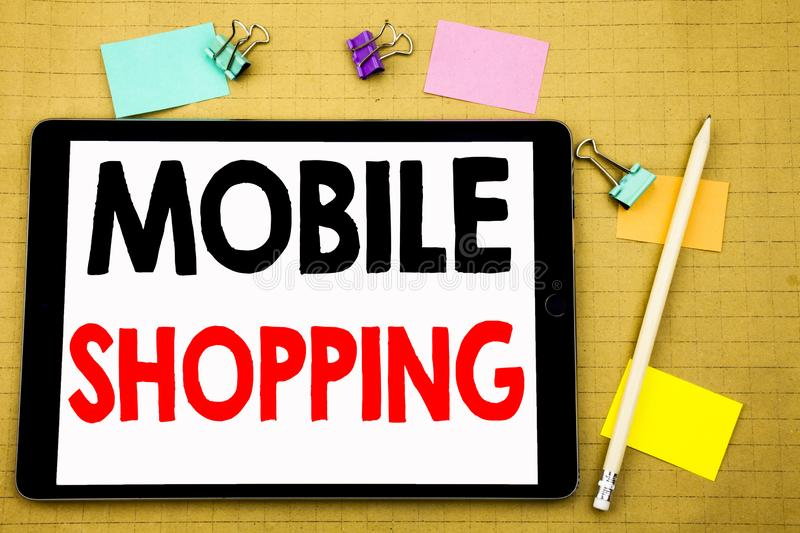Hand writing text caption inspiration showing Mobile Shopping. Business concept for Cellphone online order Written on tablet lapto. Hand writing text caption royalty free stock images