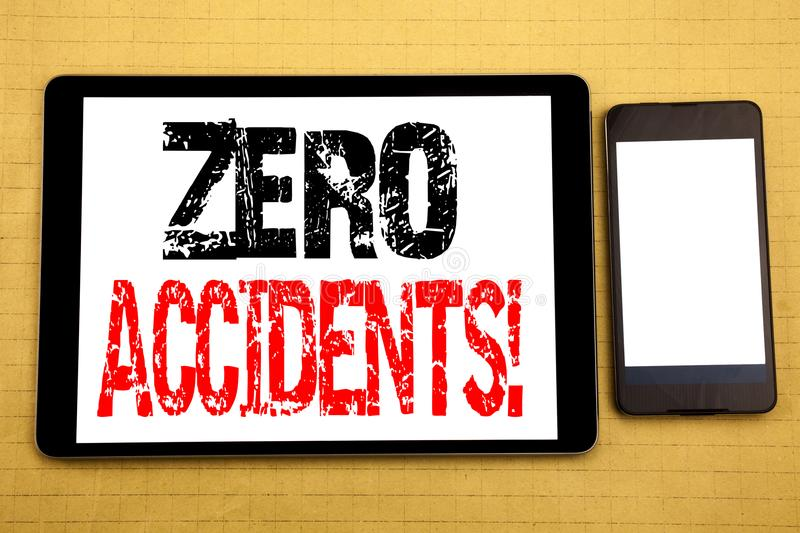 Hand writing text caption inspiration showing Zero Accidents. Business concept for Safety At Work Hazard Written on tablet laptop,. Hand writing text caption royalty free stock photo