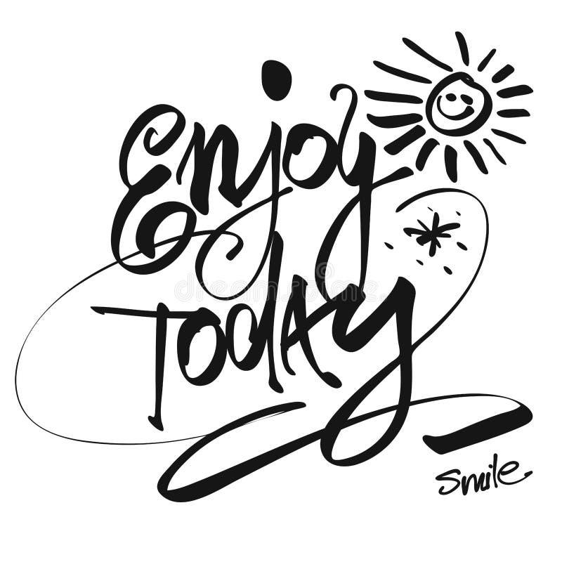 Hand written Enjoy Today, Vector Design royalty free illustration