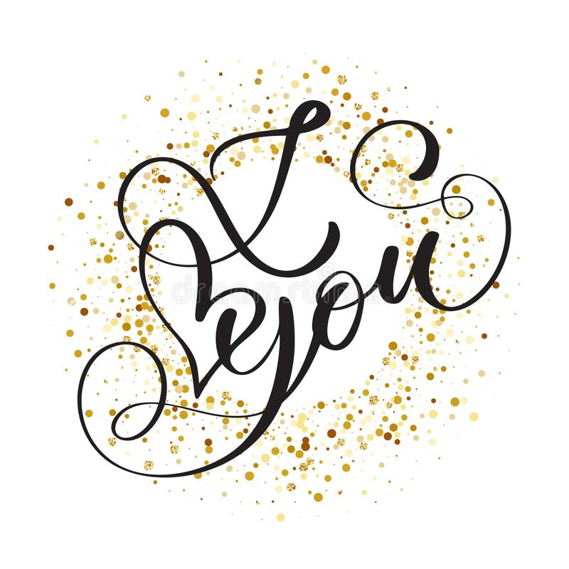 Free Hand Written Inscription I Love You On The Background Of Golden Confetti, Vector Valentines Day Cards Templates Stock Photography - 107008272