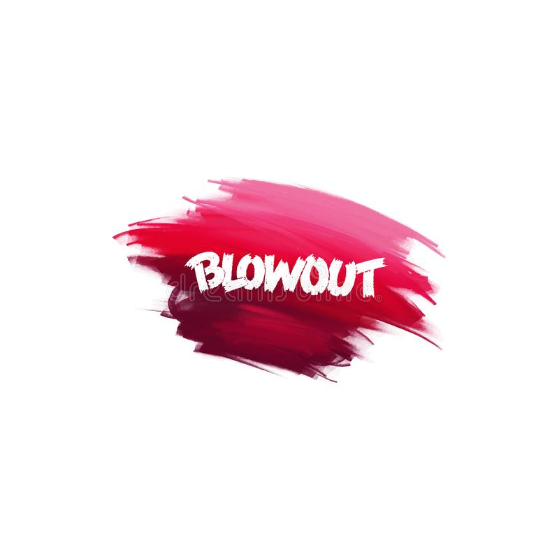 Hand-written lettering brush phrase Blowout with watercolor background. Vector vector illustration