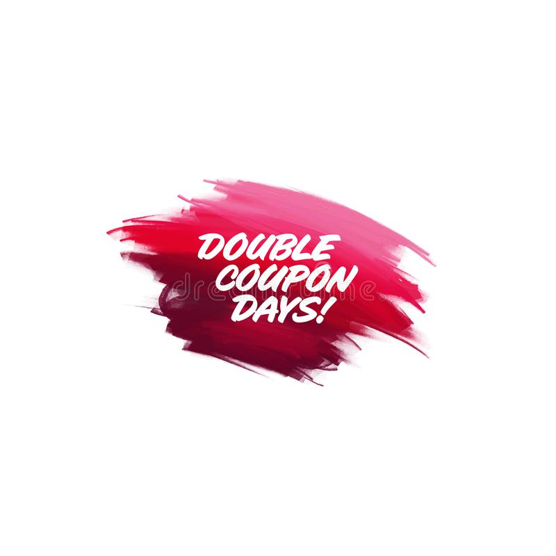 Hand-written lettering brush phrase Double Coupon Days with water color. Hand-written lettering brush phrase Double Coupon Days with watercolor background vector illustration