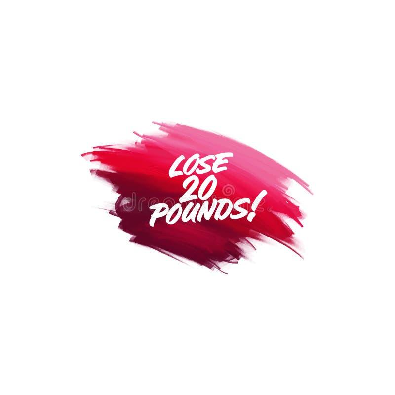Hand-written lettering brush phrase lose 20 pounds with water color. Hand-written lettering brush phrase lose 20 pounds with watercolor background stock illustration