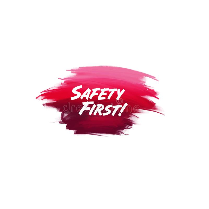 Hand-written lettering brush phrase Safety First with watercolor background. Vector royalty free illustration