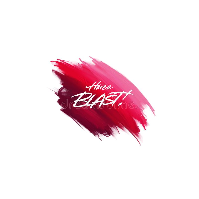 Hand-written lettering brush phrase There Blast with watercolor background. Vector royalty free illustration