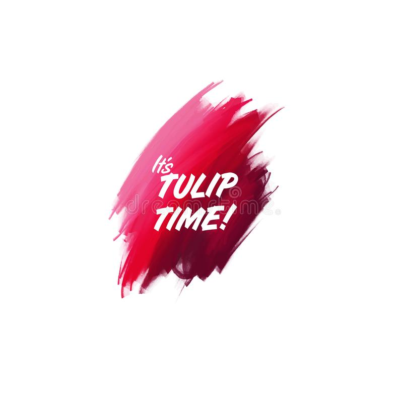 Hand-written lettering brush phrase Tulip Time with watercolor background. Vector vector illustration