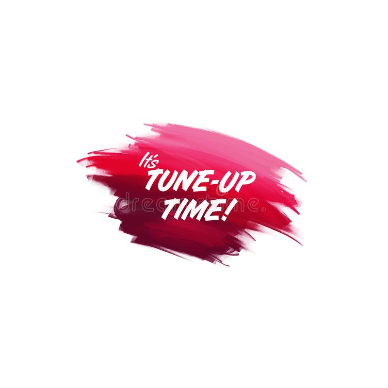 Hand-written lettering brush phrase Tune up time with watercolor background. Vector royalty free illustration