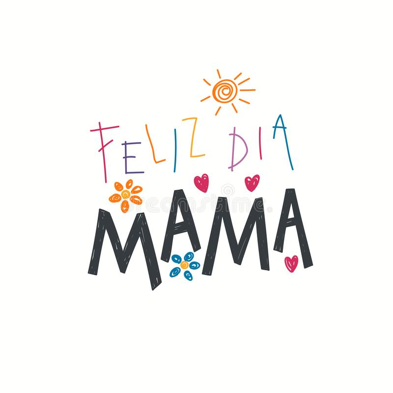 Hand written Mothers day quote in Spanish royalty free illustration