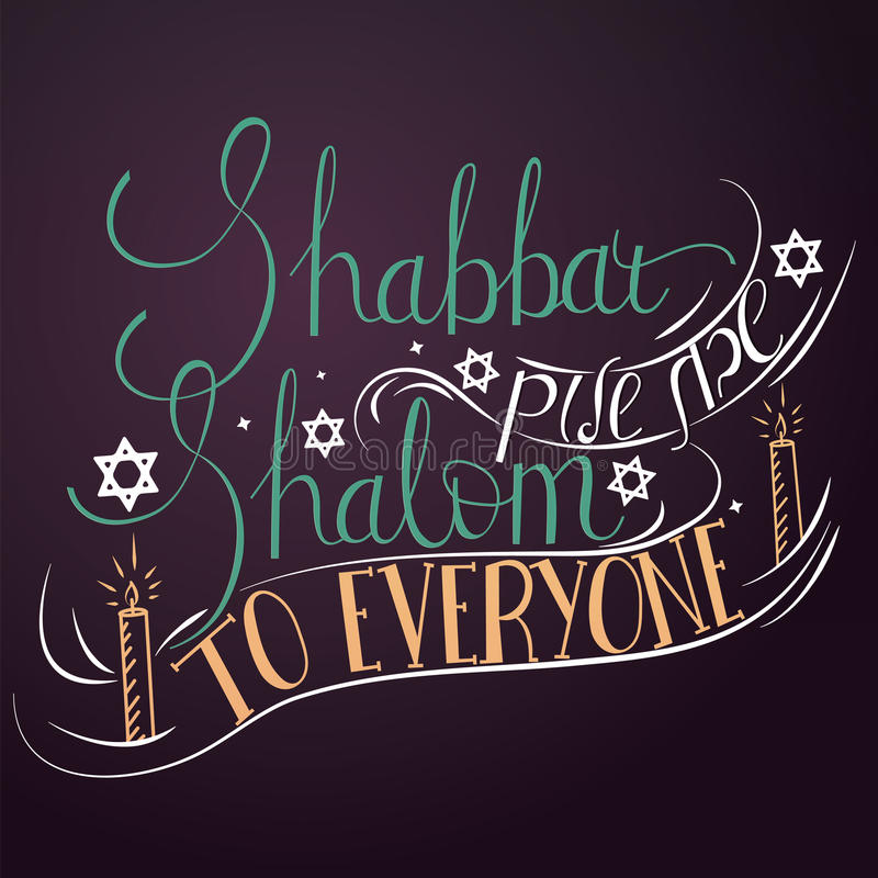 Hand written lettering with text Shabbat shalom to everyone. Typographical design elements for jewish holiday shabbat vector illustration