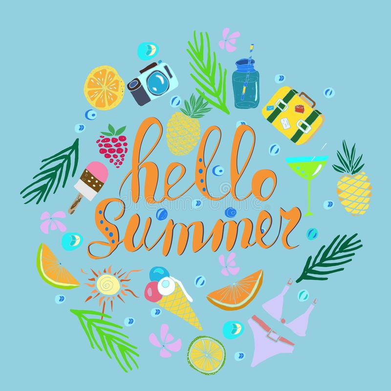 Hand written phrase Hello Summer. Tropical background, exotic flowers, pineapples, orange, ice cream, suit case, bikini, camera, vector illustration