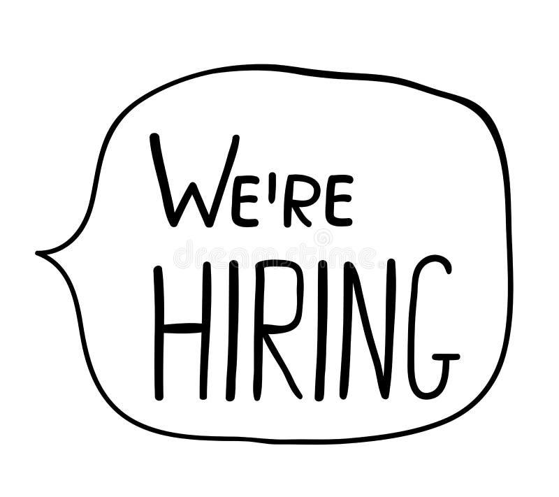 Hand written text - we`re hiring stock illustration