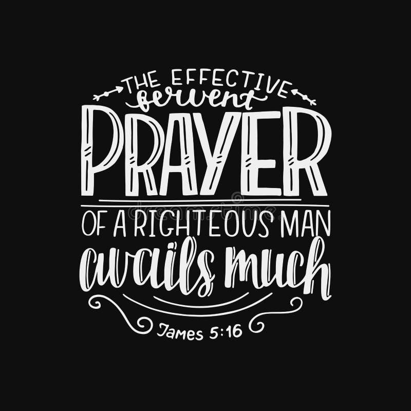 Handbeschriftung mit Bibelvers das effektive inbrünstige Gebet eines rechtschaffenen Mannes nützt viel auf schwarzem Hintergrund lizenzfreie abbildung