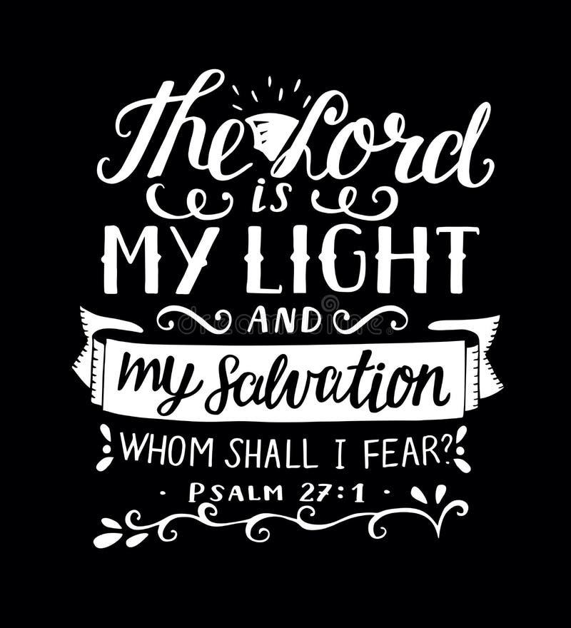 Handbeschriftung mit Bibelvers der Lord ist- mein Licht und meine Rettung, whm soll i-Furcht, gemacht auf schwarzem Hintergrund p lizenzfreie abbildung