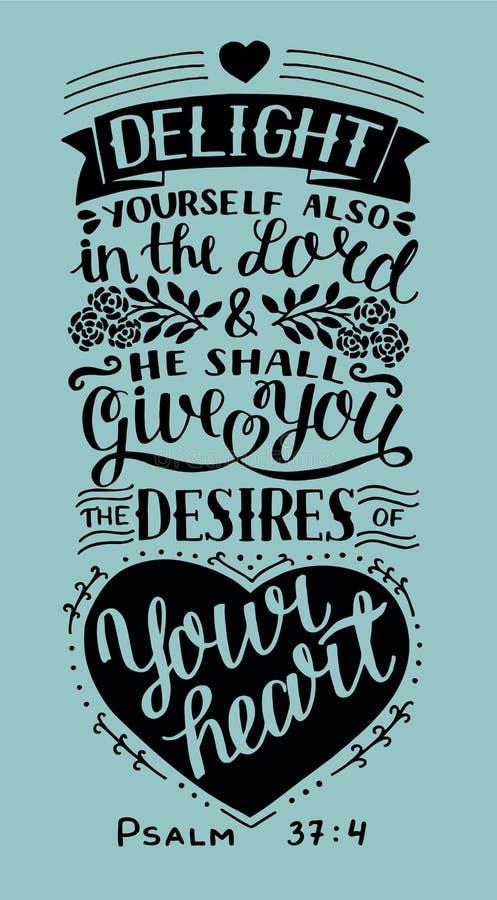 Handbeschriftung mit Bibelvers Freude sich auch im Lord und in ihm gibt Ihnen die Wünsche Ihres Herzens psalm lizenzfreie abbildung
