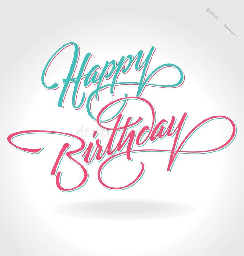 """Handbokstäver """"för lycklig födelsedag"""" royaltyfri illustrationer"""