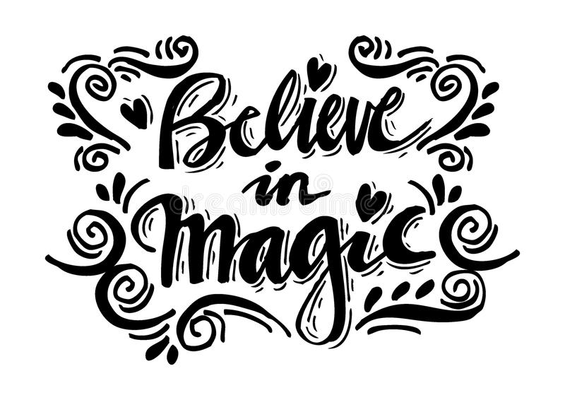 Handdrawn brush lettering Believe in Magic. royalty free illustration