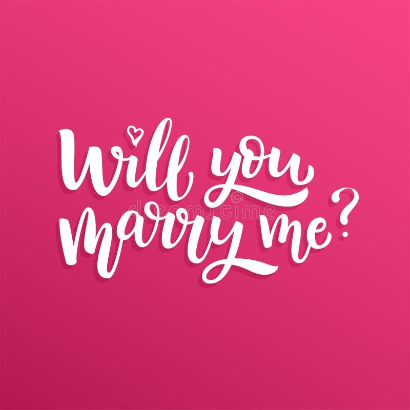 Handen dragen vektorborstebokstäver ska du att gifta sig mig? royaltyfri illustrationer