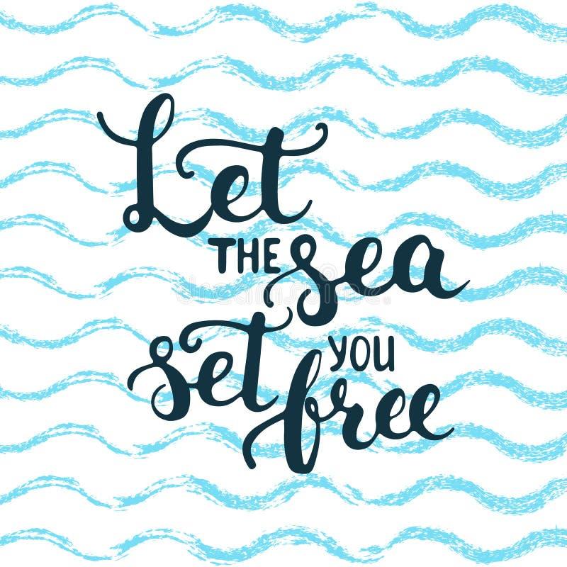 Handen drog typografibokstäveruttrycket lät havsuppsättningen dig fritt på bakgrunden för vågblåtthavet stock illustrationer