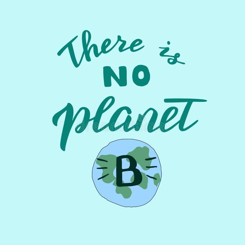 Handen - gjorde där är ingen affisch för planet B Modern banermall med räddning planetbegreppet Nollförlorad motivation royaltyfri illustrationer