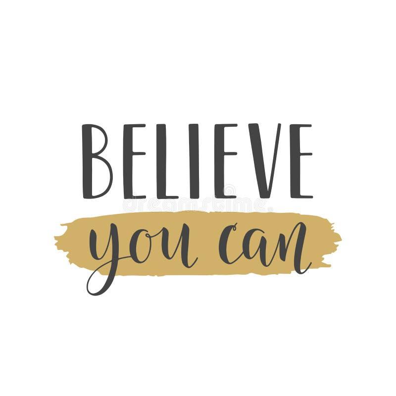 Handgeschriebene Beschriftung von Believe können Sie auf weißem Hintergrund lizenzfreie abbildung