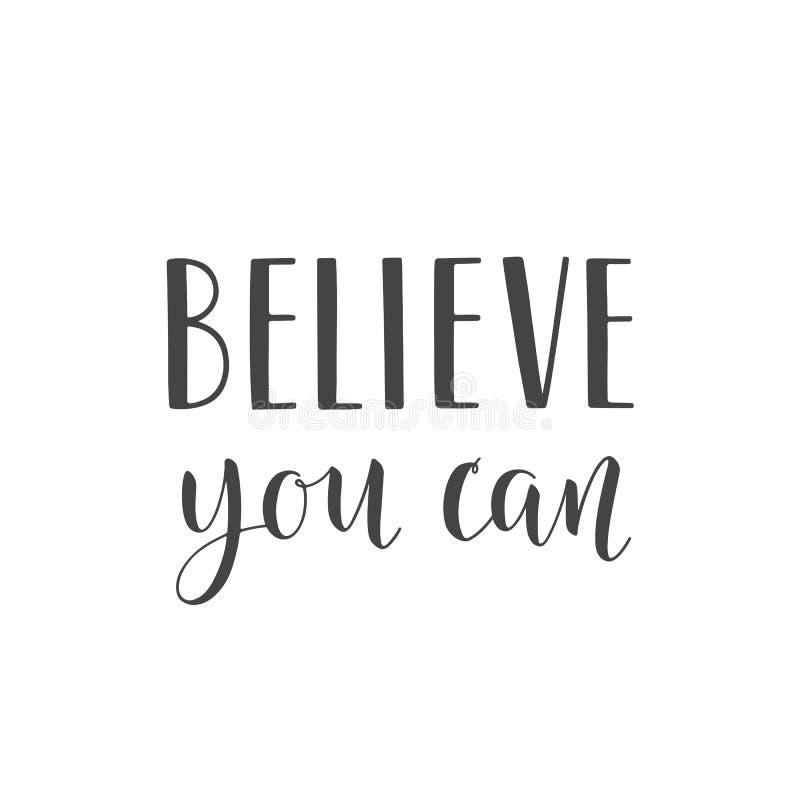 Handgeschriebene Beschriftung von Believe können Sie auf weißem Hintergrund vektor abbildung