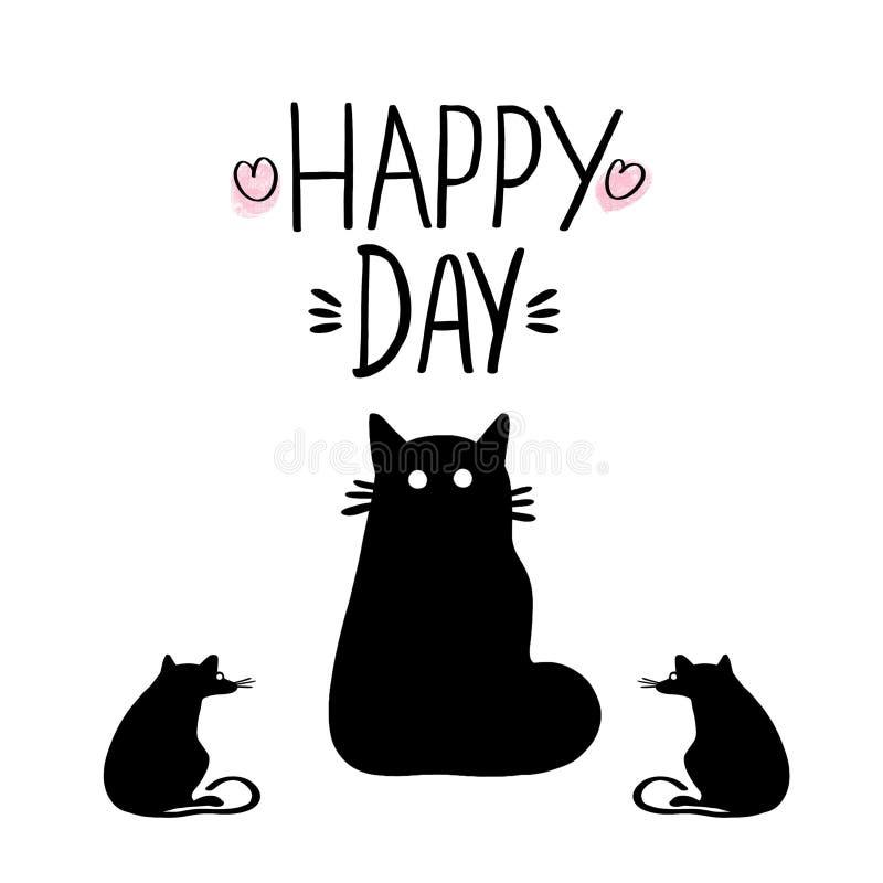 Handgezogene Phrase, die glückliche Tages- und Schattenbildkatze mit Ratten auf weißem Hintergrund beschriftet stock abbildung
