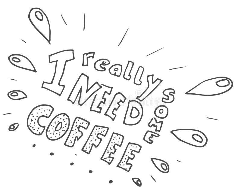 Handlettering eu preciso realmente algum café foto de stock royalty free