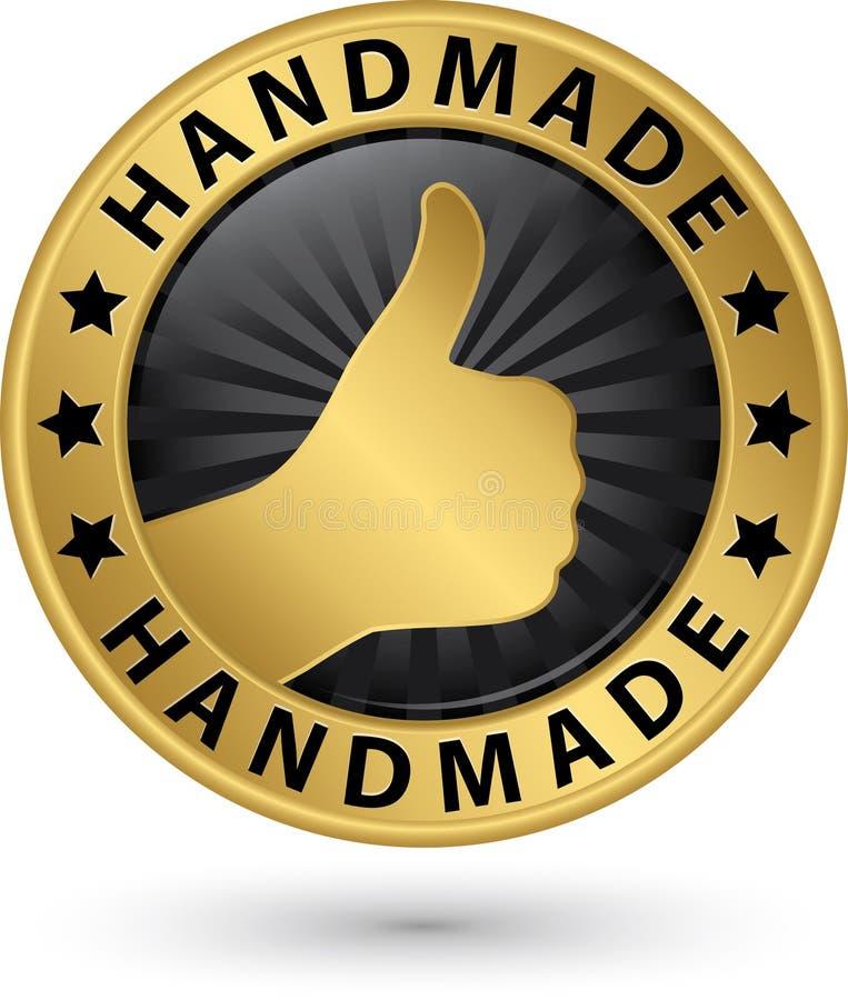 Handmade золотой ярлык с большим пальцем руки вверх, иллюстрация вектора иллюстрация вектора