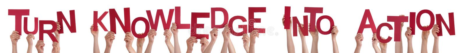 Hands Holding Straight Word Turn Knowledge Into Action stock photo