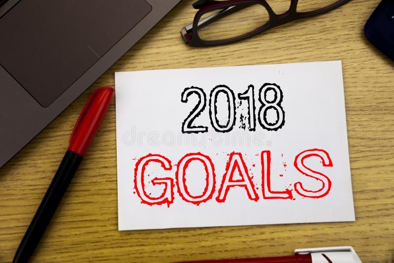 Handschrifts-Mitteilungstext, der 2018 Ziele zeigt Geschäftskonzept für Finanzplanung, die Geschäftsstrategie, die auf Papier ges stockbilder