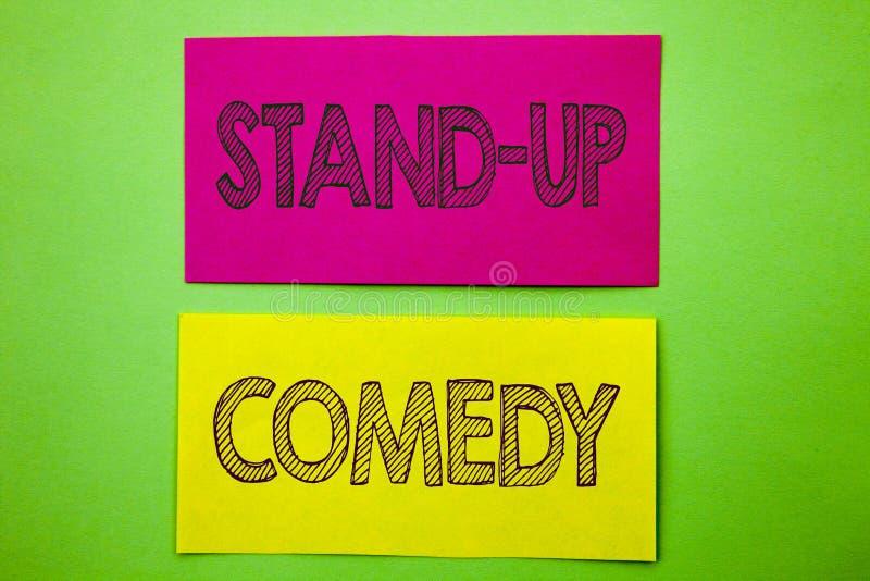 Handschrifts-Mitteilungstextvertretung stehen oben Komödie Begriffsfoto Unterhaltungs-Verein-Spaß-Show-Schauspieler Night geschri vektor abbildung