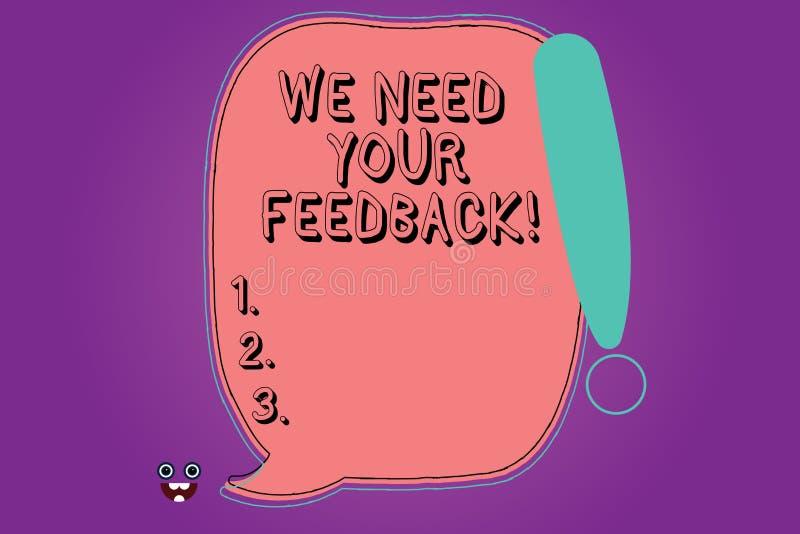 Handschriftstext benötigen wir Ihr Feedback Konzeptbedeutung geben uns Ihre Berichtgedanken Kommentare was, leere Farbrede zu ver stock abbildung