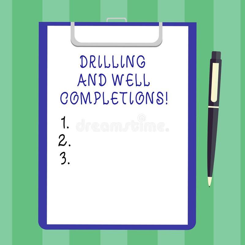 Handschriftstext Bohrung und wohle Fertigstellungen Konzept, das Öl- und Gasmineralölindustrietechnik Leerbeleg bedeutet vektor abbildung