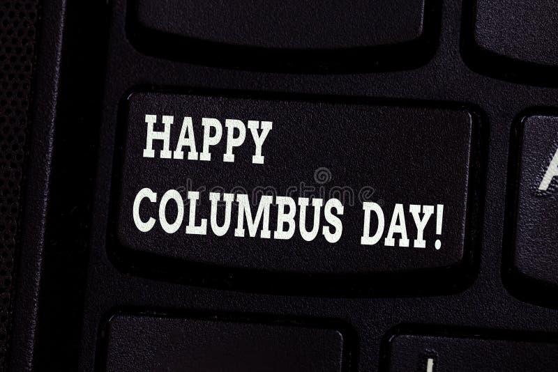 Handschriftstext, der glückliches Columbus Day schreibt Konzeptbedeutungsfeiertag gedenkt Landung von Christopher in Amerika lizenzfreie stockfotografie
