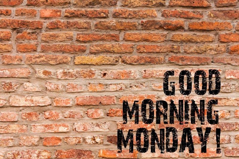 Handschriftstext, der guten Morgen Montag schreibt Konzeptbedeutung glückliche Bestimmtheits-Energiefrühstücks-Backsteinmauerkuns stockfoto