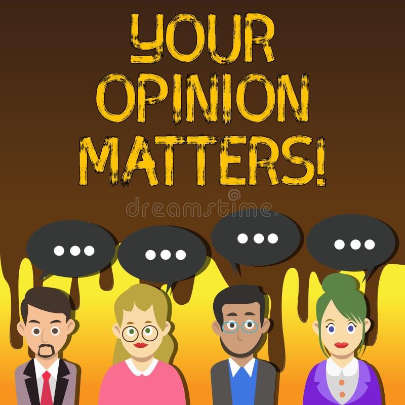 Handschriftstext, der Ihre Meinungs-Angelegenheiten schreibt Konzeptbedeutung Kunden-Feedback-Berichte sind wichtige Gruppe des G stock abbildung