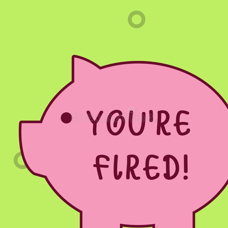 Handschriftstext, der Sie bez?glich abgefeuert schreibt Die Konzeptbedeutung, die durch Chef verwendet wird, zeigen Angestellten  lizenzfreie abbildung
