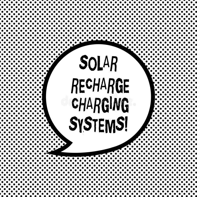 Handschriftstext, der Solarnachladen-Aufladungs-Systeme schreibt Neue innovative alternative Energiezufuhren der Konzeptbedeutung lizenzfreie abbildung