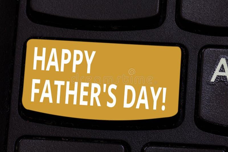 Handschriftstext glücklicher Vater s ist Tag Konzeptbedeutungsfeier, die Vatis ehrt und Vaterschaft Tastatur feiert lizenzfreie abbildung
