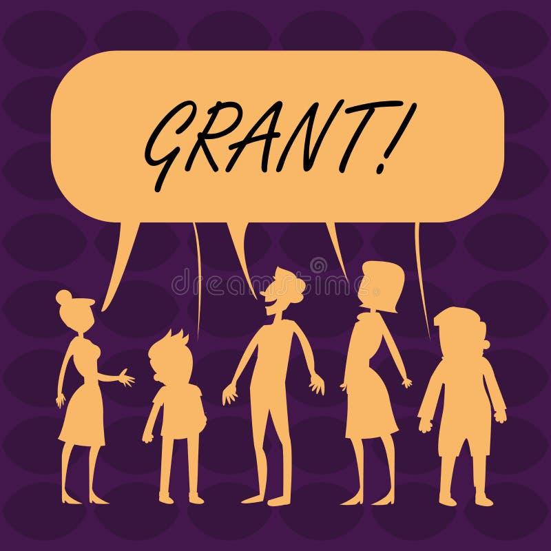 Handschriftstext Grant Konzept, welches das Geld gegeben von einer Organisation oder von einer Regierung für ein Zweck Stipendium stock abbildung
