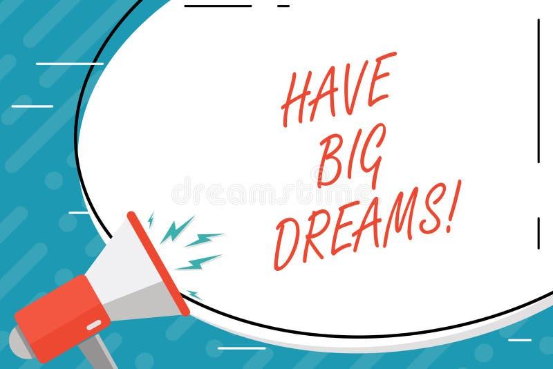 Handschriftstext haben große Träume Konzeptbedeutung zukünftiger Ehrgeiz Desire Motivation Goal vektor abbildung