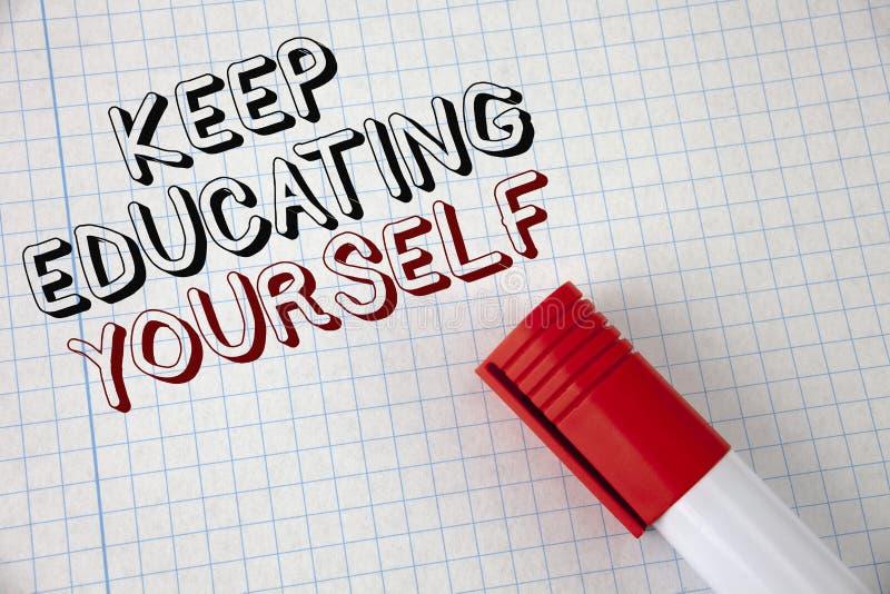 Handschriftstext halten Bildung sich Das Konzept, das hören bedeutet nie auf, zu lernen, besseres Improve zu sein anregen geschri stockfotografie