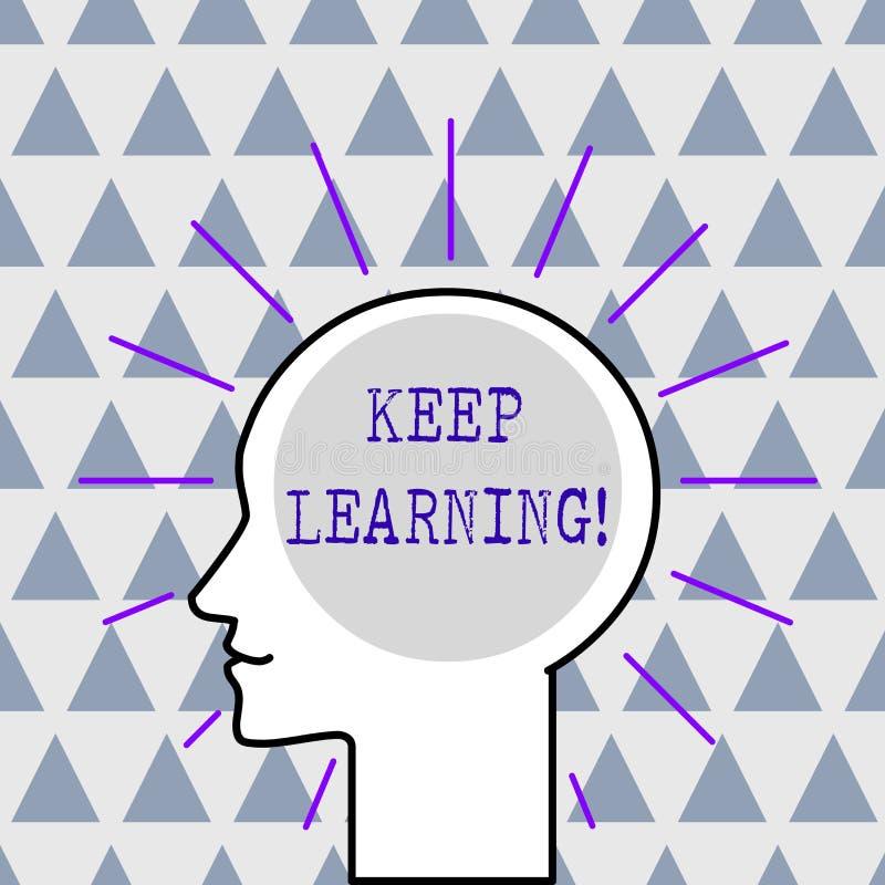 Handschriftstext halten zu lernen Langes und selfmotivated Streben Konzeptbedeutung Lebens nach Wissen und Ideen Entwurf stock abbildung